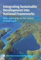 Integrating Sustainable Development into National Frameworks: Policy Approaches for Key Sectors in Small States
