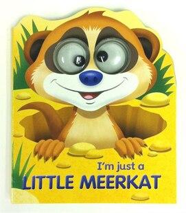 Google Eyes I'm Just A Little Meerkat