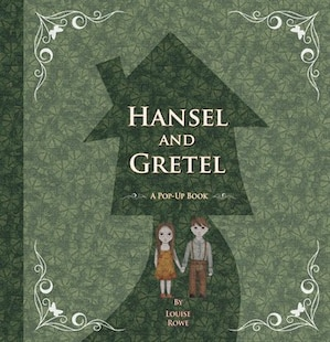 Hansel And Gretel: A Pop-up Book