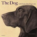 The Dog : 5000 Years Of The Dog In Art