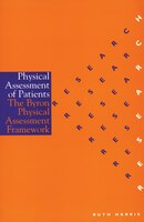 Physical Assessment of Patients: An Evaluation of the Byron Physical Assessment Framework