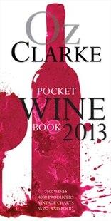 Oz Clarke's Pocket Wine Book 2013