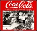 Coca-cola: A History In Photographs, 1930-1969