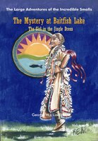 The Mystery at Baitfish Lake: The Girl in the Jingle Dress