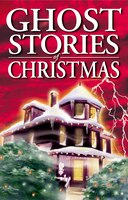 Ghost Stories Of Christmas Box Set I: Ghost Stories of Christmas, Haunted Christmas and Haunted Hotels
