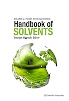 Handbook Of Solvents, Volume 2: Use, Health, And Environment