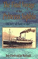 The Final Voyage of the <i>Princess Sophia</i>: Did They All Did Have Die?