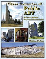 Three Centuries of Public Art: Historic Halifax Regional Municipality