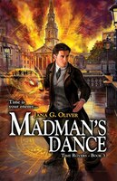 Madman's Dance: The Time Rover Series - book 3