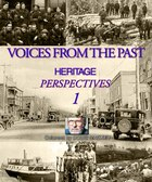 Voices From The Past: Heritage Perspectives 1