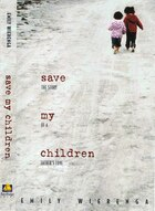 Save My Children: The Story of a Fathers Love