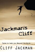 Jackmans Cliff: Tales to take you Beyond the Brink