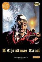 A Christmas Carol The Graphic Novel: Original Text: Original Text