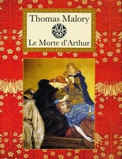 Thomas Malory Morte D Arthur