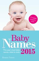 Baby Names 2015: This Year's Best Baby Names: State To State