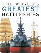 WORLDS GREATEST BATTLESHIPS