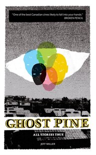 Ghost Pine: all stories true