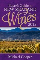 Buyer's Guide To New Zealand Wines 2015