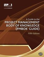 Guide to the Project Management Body of Knowledge 5th ed: Pmbok Guide
