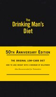 The Drinking Man's Diet: 50th Anniversary Edition