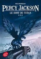 Percy Jackson tome 3 le sort du titan: Nouvelle présentation