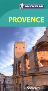 Provence Guide vert Michelin