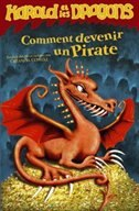 Harold et les dragons tome 2 comment devenir un pirate