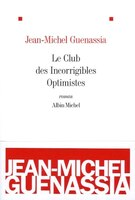 CLUB DES INCORRIGIBLES OPTIMISTES -LE