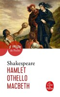 Hamlet Othello Macbeth