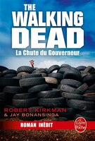 The Walking Dead tome 3 La chute du gouverneur