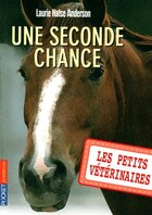 PETITS VETERINAIRES T03 -SECONDE CHANCE