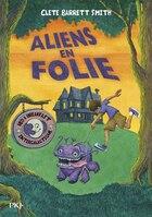 Aliens En Vacances Tome 2 Aliens En Folie