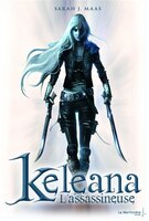 Keleana, t. 01: l'assassineuse