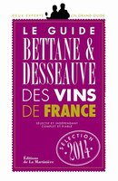 Guide Bettane et Desseauve des vins de France 2014