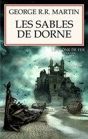 Trône De Fer (Le) T.11 : Les Sables De Dorne