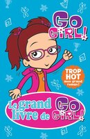 Le grand livre de Go girl tome 3