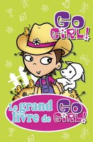 Le grand livre de Go Girl tome 5