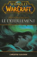 World of Warcraft Le déferlement