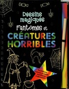 FANTOMES ET CREATURES HORRIBLES