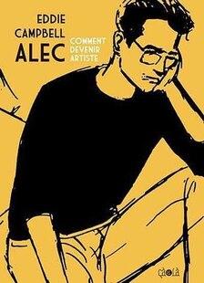 Alec, t. 03: Comment devenir artiste