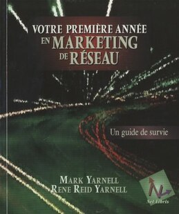 VOTRE PREMIERE ANNEE MARKETING RESEAU