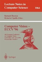 Computer Vision - ECCV '96: Fourth European Conference on Computer Vision, Cambridge, UK April 14-18, 1996. Proceedings, Volume