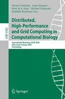 Distributed, High-Performance and Grid Computing in Computational Biology: International Workshop, GCCB 2006, International Workshop, GCCB 2006, Eilat