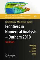 Frontiers in Numerical Analysis - Durham 2010