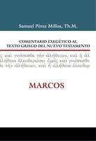 Exegetical Commentary To The Greek Text Of The NT Mark
