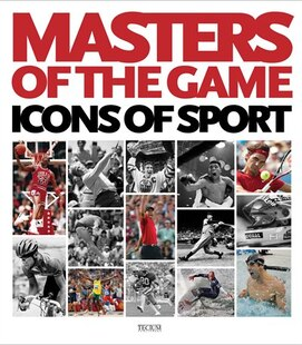 Masters Of The Game: Icons Of Sports
