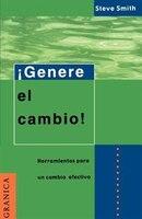 Genere El Cambino: Herramientas Listas Para La Administracion De Proyectos