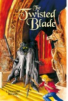 Twisted Blade: The Serpent's Egg Trilogy, Book Three