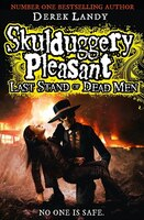 Skulduggery Pleasant: Last Stand Of Dead Men
