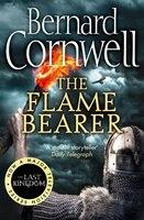 The Flame Bearer (the Last Kingdom Series, Book 10)